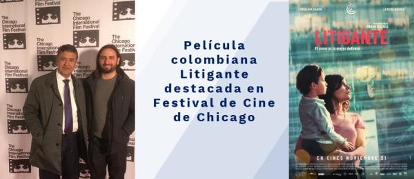 Fotos del Cónsul Moya y del Film colombiano Litigante destacada en Festival de Cine de Chicago